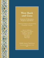 The West Bank And Gaza Economic Performance Prospects And Policies Achieving Prosperity And Confronting Demographic Challenges