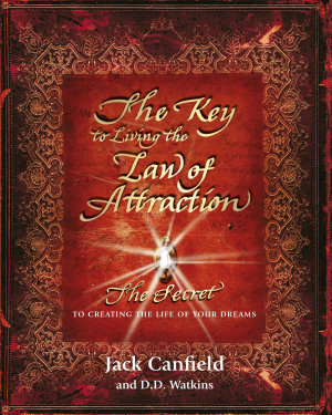 The Key to Living the Law of Attraction PDF
