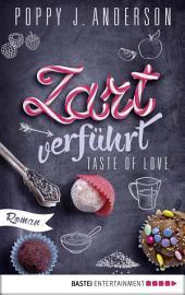 Taste of Love - Zart verführt: Roman