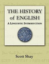 The History of English: A Linguistic Introduction