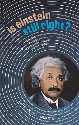 Is Einstein Still Right