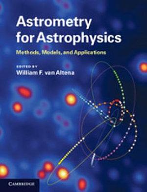 Astrometry for Astrophysics PDF