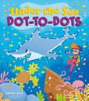 Under The Sea Dot To Dots Book PDF