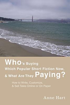 Who s Buying Which Popular Short Fiction Now    What Are They Paying