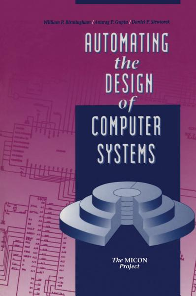 Automating the Design of Computer Systems PDF