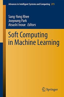 Soft Computing in Machine Learning PDF