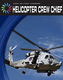 Helicopter Crew Chief