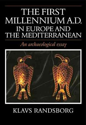The First Millennium AD in Europe and the Mediterranean PDF