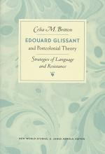 Edouard Glissant and Postcolonial Theory