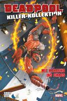Deadpool Killer Kollektion 16   Mit Karacho ins Chaos PDF