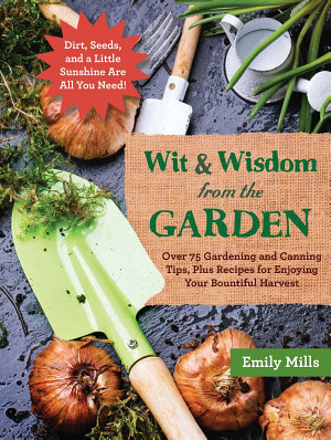 The Wit and Wisdom from the Garden
