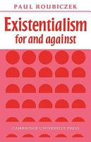 Existentialism For and Against PDF