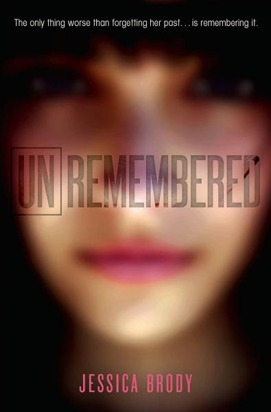 Download Unremembered Book