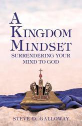 A Kingdom Mindset