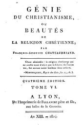 Génie du christianisme, ou beautés de la religion chrétienne: Volume6