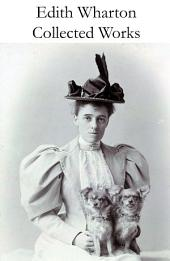 Collected Works of Edith Wharton
