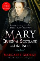 Mary Queen of Scotland and The Isles PDF