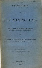 Translation of the Mining Law Applied to Cuba by Royal Decrees: Of October 10, 1883, and June 27, 1884, with an Appendix Containing All the Provisions Issued to Date, Volume 2, Issues 1-8