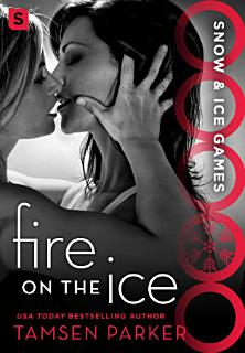 Fire on the Ice Book