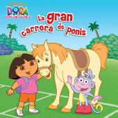 La gran carrera de ponis (Dora la Exploradora)