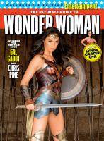 ENTERTAINMENT WEEKLY The Ultimate Guide to Wonder Woman PDF