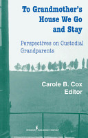 To Grandmother s House We Go And Stay PDF