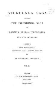 Sturlunga Saga  Including the Islendinga Sage of Lawman Sturla Thordsson and Other Works Book