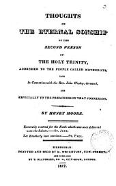 Thoughts on the eternal sonship of the second person of the Holy Trinity: Volume 3