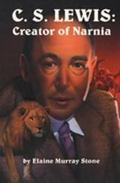 C.S. Lewis: Creator of Narnia