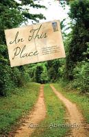 In This Place  Cultural and Spiritual Collisions Refine a Young Missionary in Liberia  West Africa PDF