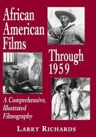 African American Films Through 1959 PDF