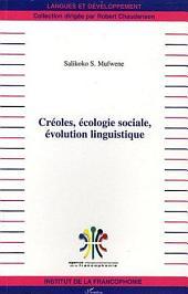 Créoles, écologie sociale, évolution linguistique