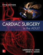 Cardiac Surgery in the Adult 5/e: Edition 5