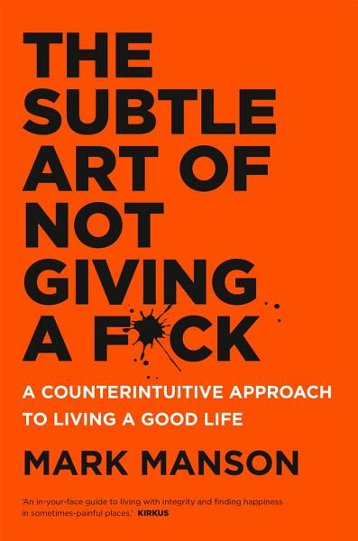 Download The Subtle Art of Not Giving a F ck Book