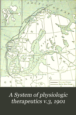 A System of physiologic therapeutics v 3  1901 PDF