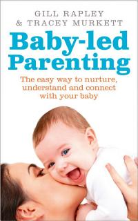 Baby led Parenting Book