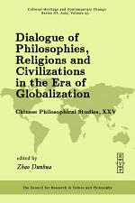Dialogues of Philosophies, Religions and Civilizations in the Era of Globalization