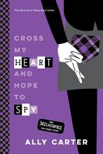 Cross My Heart and Hope to Spy PDF