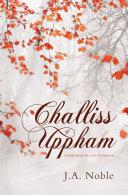 Challiss of Uppham - Norfolk Family Life in the Victorian Era