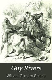 Guy Rivers: A Tale of Georgia, Volume 7