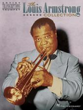 The Louis Armstrong Collection (Songbook): Artist Transcriptions - Trumpet