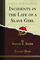Incidents in the Life of a Slave Girl PDF