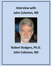 Interview with John Coleman, ND: Natural Therapies that Help Reverse Symptoms of Parkinson's Disease