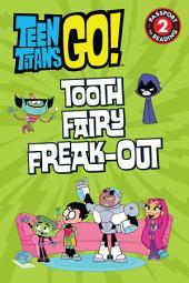 Teen Titans Go! (TM): Tooth Fairy Freak-Out