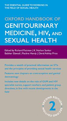 Oxford Handbook of Genitourinary Medicine  HIV  and Sexual Health PDF