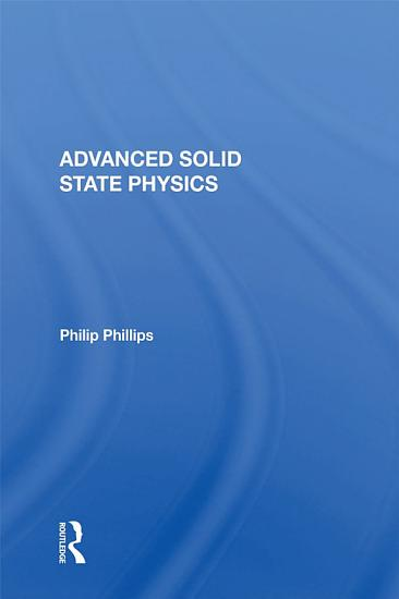 Advanced Solid State Physics PDF