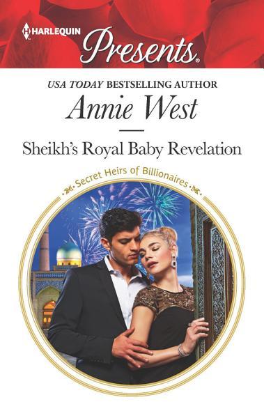 Sheikh's Royal Baby Revelation