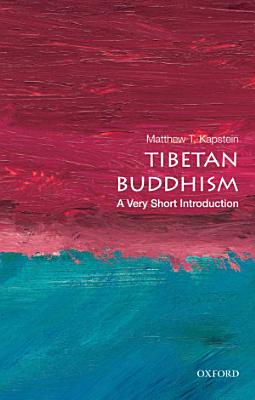 Tibetan Buddhism  A Very Short Introduction PDF