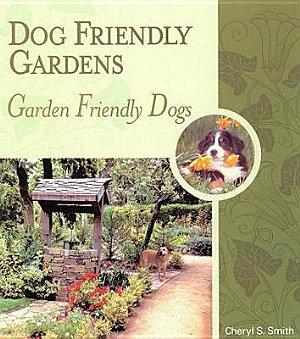 Dog Friendly Gardens Garden Friendly Dogs PDF