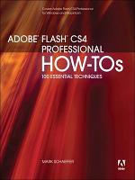 Adobe Flash CS4 Professional How-Tos